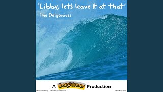 Libby, Let