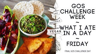 Final GOS Challenge Day / What I Ate  / Friday