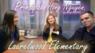 Talking with Principal Hong Nguyen about Laurelwood Elementary School
