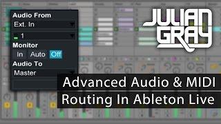 Advanced Audio & MIDI Routing - Ableton Live