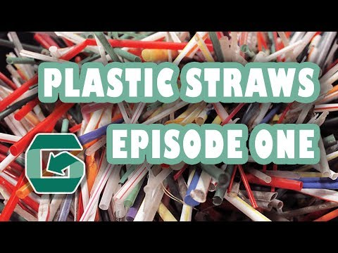 Plastic Staws - Green Bits Episode #1