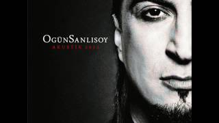 Ogün Sanlısoy - Saydım ( Akustik 2012 )
