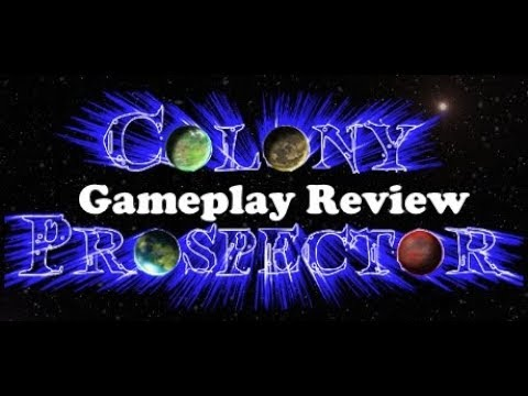 Colony Prospector Gameplay Review