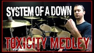 SOAD MEDLEY - Toxicity - Drum Cover