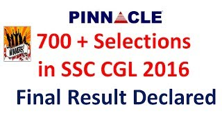 ssc cgl 2016 final result out I congratulations 700+ students made Pinnacle proud