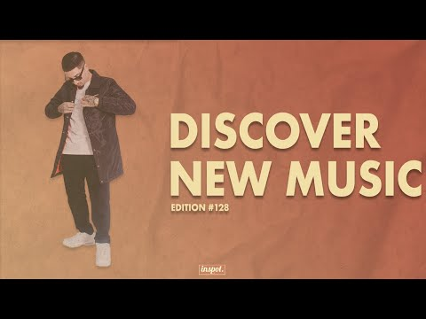 Discover New Music Edition 128