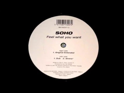 Soho - Feel What You Want (Original Extended) [B² Byte Blue 2002]