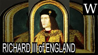 RICHARD III of ENGLAND - WikiVidi Documentary