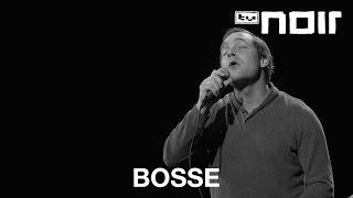 Bosse - Istanbul (live bei TV Noir)