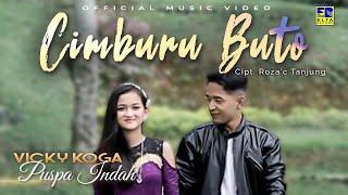 Vicky Koga feat Puspa Indah - Cimburu Buto [Official Music Video]