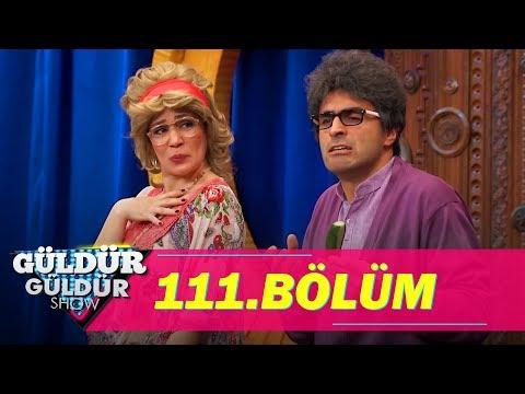 Güldür Güldür Show 111. Bölüm Tek Parça