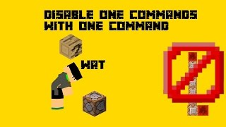 Disable one commands with one command! [1.10]