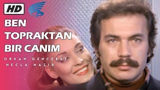 Ben Topraktan Bir Canım - HD Türk Filmi (Orhan Gencebay)