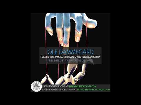Ole Dammegard | Staged Terror: Manchester, London, Charlottesville, Barcelona