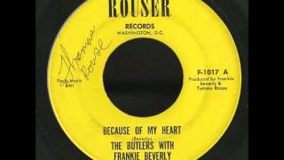Butlers with Frankie Beverley - Because Of My Heart / I Want To Feel I