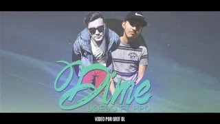 Doedo - Dime (Feat Pipo Rnb) Vídeo Lyrics