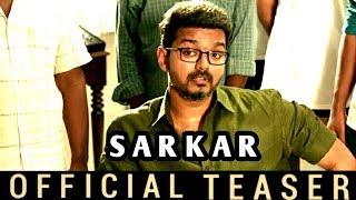 Sarkar Teaser   Story Reveals   Thalapathy Vijay   Sarkar Teaser Leaked   Sarkar Official Teaser