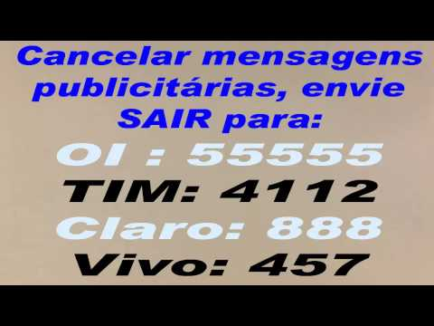 Cancelar recebimento de mensagens publicitárias da Vivo, Oi Claro e Tim