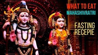 Fasting Rules of Maha Shivratri 13th Feb 2018   What to Eat for Mahashivratri Fast (Vrat) ?