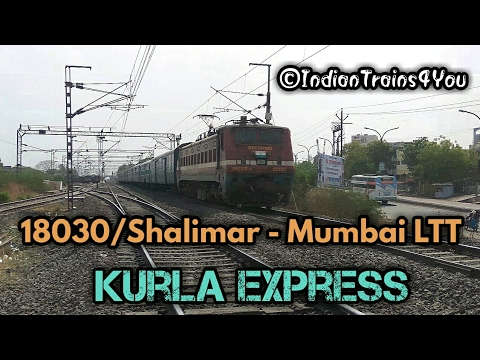 18030/Shalimar - Mumbai LTT Kurla Express | WAP-4 Santragachi | Indian  Railways