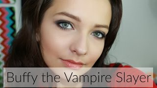 Makeup Inspired by Buffy Summers (Buffy the Vampire Slayer)