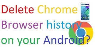 How to Delete Chrome Browser history on your Android? in hindi/Urdu.