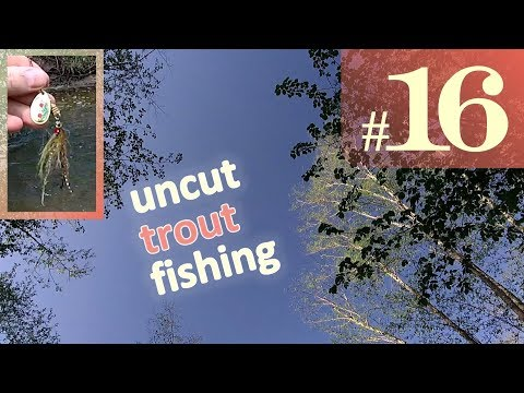 Back in Business! Uncut Fishing #16