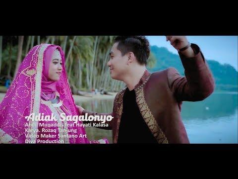 Abdil Muqaddil Feat Hayati Kalasa - Adiak Sagalonyo (Official Music Video)