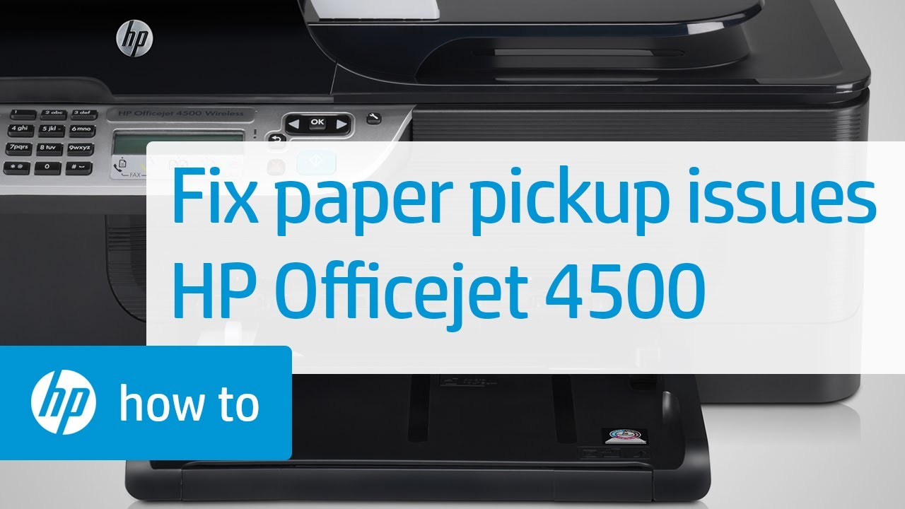 Printer Does Not Pick Up Paper Hp Officejet 4500