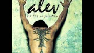 Alev - We Live In Paradise