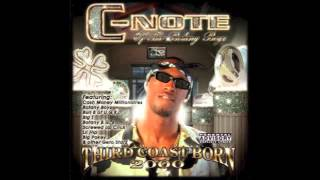 C-Note - Flossin' feat. Lil Flip, Big Pokey, Chris Ward, X-Girlfriend, Papa Reu & Marilyn B.