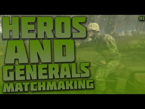 heroes and generals matchmaking not working