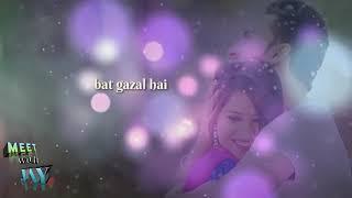 chehra kaval hai bat gazal hai | muddat | WhatsApp status | meet with jay