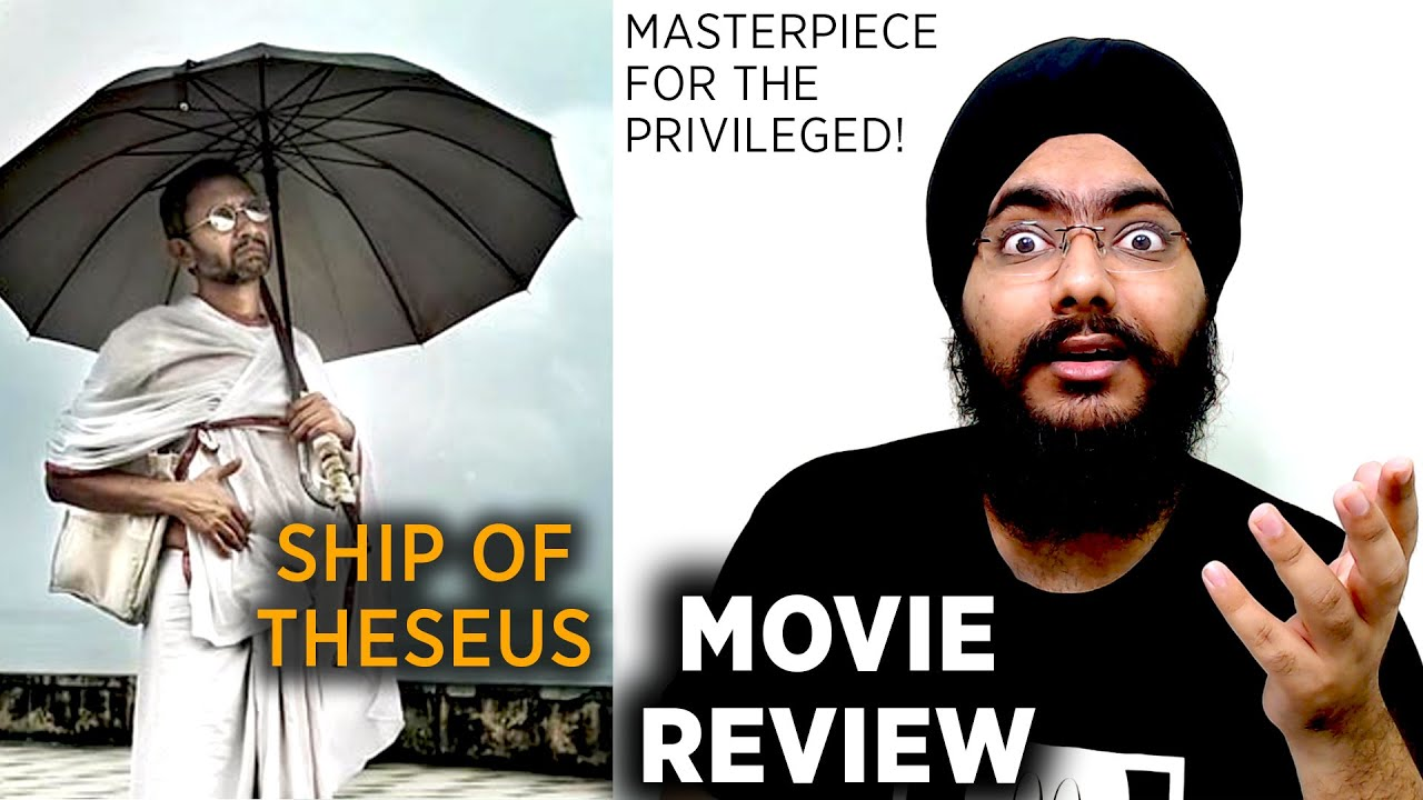 Download Ship of Theseus - Masterpiece for the Privileged | Movie Review | Anand Gandhi | Neeraj Kabi