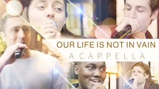 "Loving God and Living For God | Best Christian Music Video | ""Our Life Is Not in Vain"" (A Cappella)"