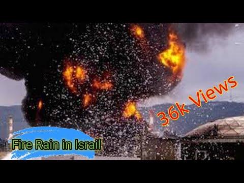 Fire rain in Israel