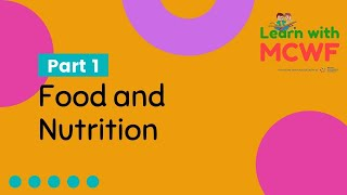 Food and Nutrition | Part: 1 | Learn With MCWF