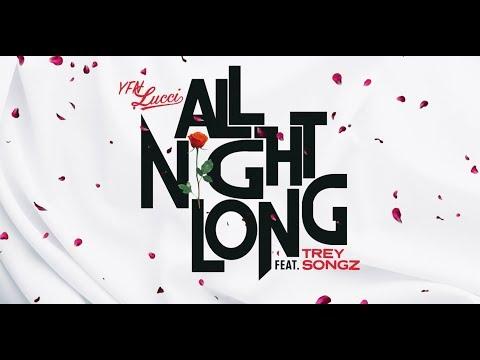 YFN Lucci - All Night Long Feat. Trey Songz [Official Lyrics Video]