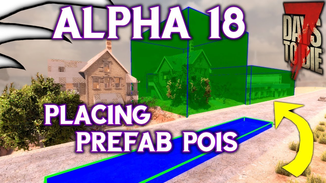 Adding Prefabs To Maps 7 Days To Die Alpha 18 Youtube