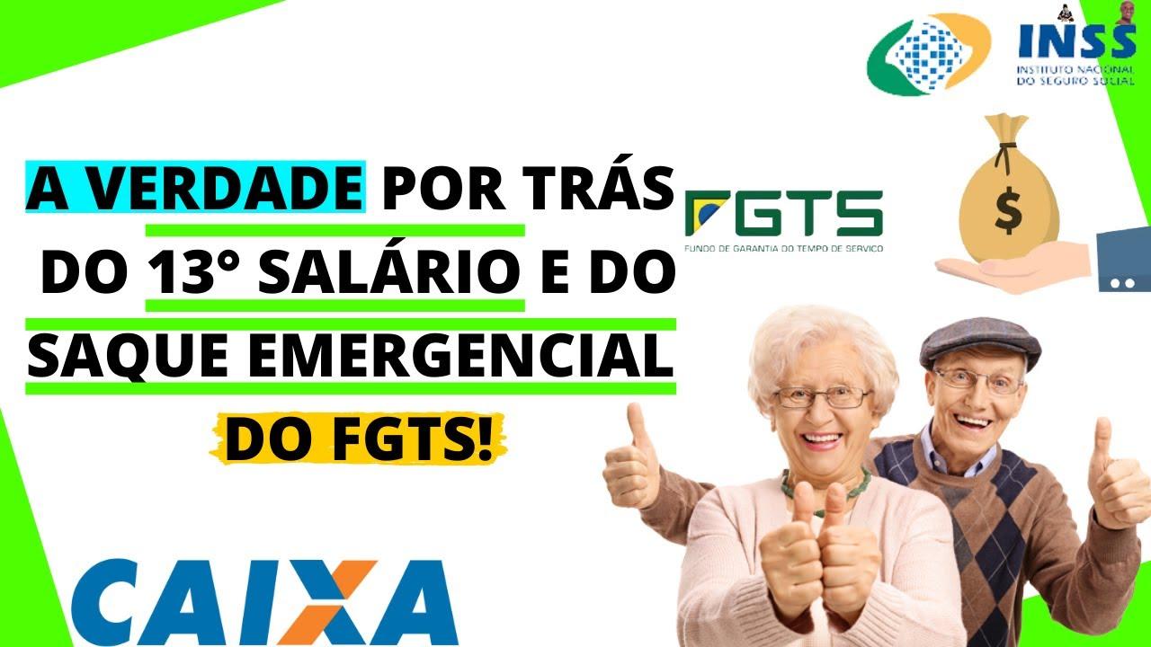 A VERDADE POR TRÁS DO  13° SALÁRIO E DO SAQUE EMERGENCIAL DO FGTS!