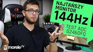 Najtańszy monitor 144Hz na morele.net   Test AOC G2460FQ