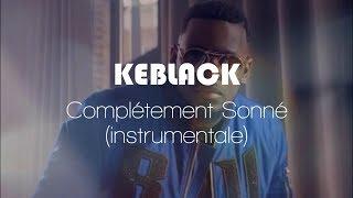 Keblack - Complètement Sonné (Instrumental / Karaoke + lyrics)