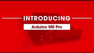 NEW Arduino M0 Pro review (Arduino Zero Pro) | RS Components