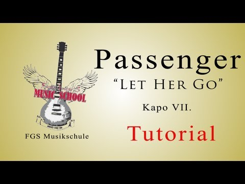 Guitar guitar chords of let her go : Passenger - Let her go /Tutorial / How to Play / Chords / Guitar ...