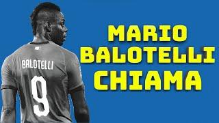 MARIO BALOTELLI CHIAMA ... 📞