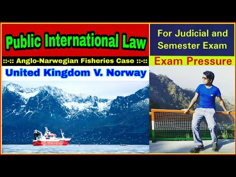 Anglo Norwegian Fisheries Case | United Kingdom V. Norway, 1951 | ICJ | Aasim Yezdani