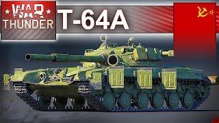 T-64A - przełomowa konstrukcja radziecka - War Thunder