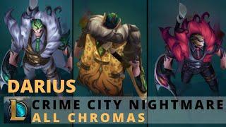 Crime City Nightmare Darius All Chromas - League of Legends