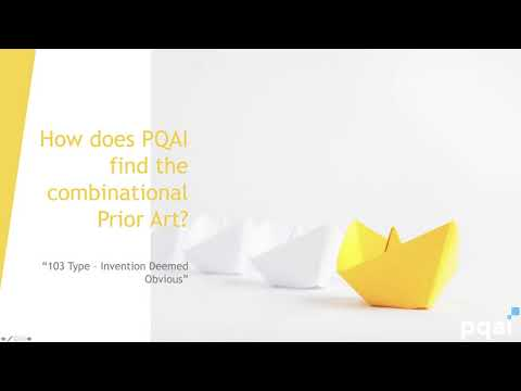 How PQAI helps you in finding out combinational prior art? | 103 Type Rejections