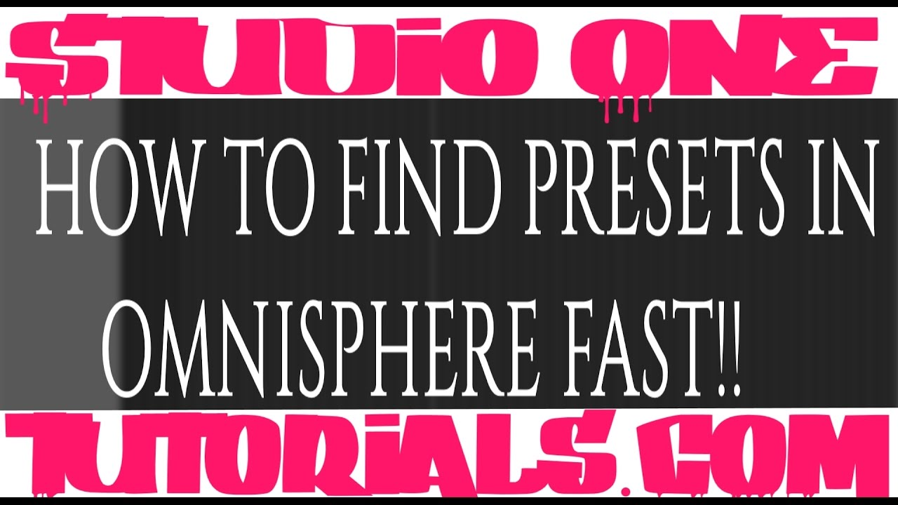 FAST way to Find GOOD PRESETS in OMNISPHERE 2 and KEYSCAPE